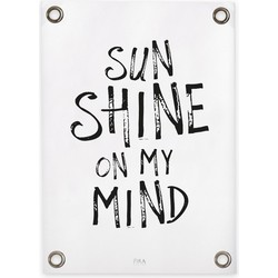 Tuinposter Sun shine on my mind (50x70cm)