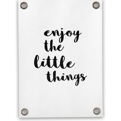 Tuinposter Enjoy Little Things (70x100cm)