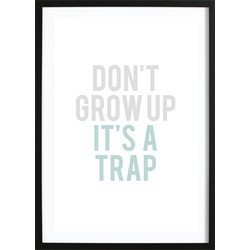 Don't Grow Up Mint (50x70cm)
