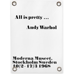 Tuinposter Andy Warhol - All is pretty (70x100cm)