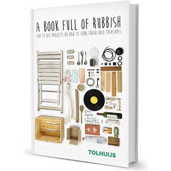 Tolhuijs - A BOOK FULL OF RUBBISH