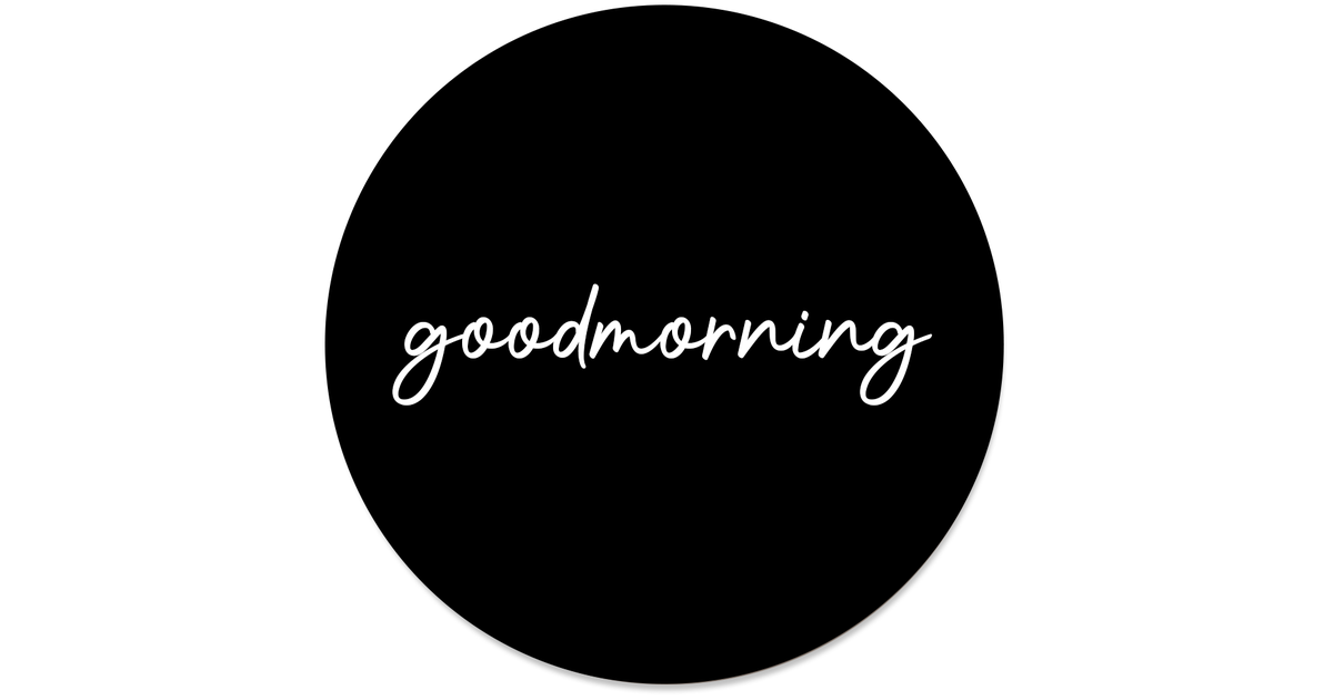 Muurcirkel klein goodmorning black - Ø 20 cm