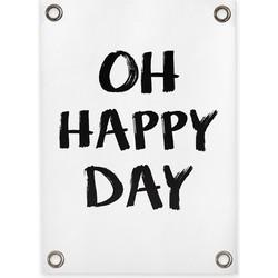 Tuinposter Oh Happy Day (50x70cm)